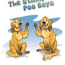 The Stinky Poo Boys by Patricia Millward (2011, Paperback)