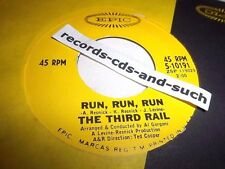 THE THIRD RAIL-RUN, RUN, RUN/NO RETURN-EPIC S-10191-VG VINYL RECORD 45