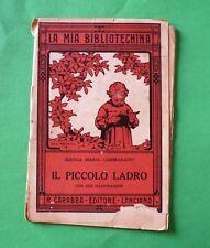 Il piccolo ladro - Bianca Maria Cammarano - Ed. Carabba - La Mia Bibliotechina