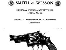 Smith & Wesson Model 28 Patrolman Revolver - Parts, Use & Maintenance Manual