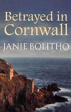 Betrayed in Cornwall - Janie Bolitho - Brand New Paperback