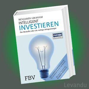 INTELLIGENT INVESTIEREN | BENJAMIN GRAHAM | Die richtige Anlagestrategie - Buch