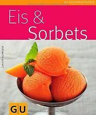 Eis & Sorbets (GU Küchenratgeber Relaunch 2006) von... | Buch | Zustand sehr gut