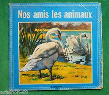 NOS AMIS LES ANIMAUX  1975 ALBUM TOURET