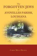 Genealogy: The Forgotten Jews of Avoyelles Parish, Louisiana