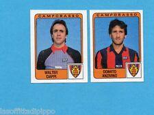 PANINI CALCIATORI 1984/85 -FIGURINA n.346- CIAPPI+ANZIVINO -CAMPOBASSO-Rec