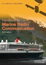 Handbook for Marine Radio Communication by G. D. Lees and W. G. Williamson...