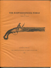 The Rappahannock Forge by Nathan L. Swazye-1st Edition-1976