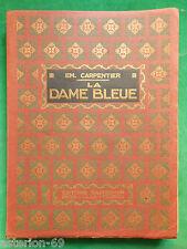 LA DAME BLEUE EMILIE CARPENTIER  CA 1930 CASTERMAN