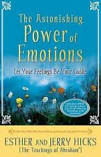 The Astonishing Power of Emotions by Jerry & Esther Hicks with CD