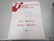 PROGRAMME LES BALLETS FELIX BLASKA 7EME FESTIVAL ARTS DE MONTE CARLO 1976 *