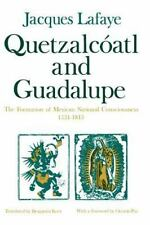 QUETZALCOATL AND GUADALUPE - LAFAYE, JACQUES - NEW PAPERBACK BOOK