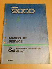 SAAB 9000 manuel de service coussin pneumatique airbag