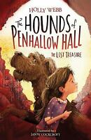 The Lost Treasure (The Hounds of Penhallow) by Webb, Holly