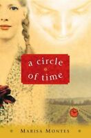 A Circle of Time Hardcover Marisa Montes