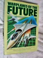 BOOK ILLUSTRATED AIRCRAFT PLANES WARPLANES OF THE FUTURE 208 PAGES SEE ALL PICS