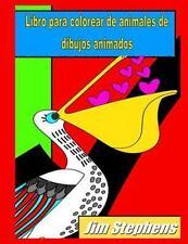 Libro para Colorear de Animales de Dibujos Animados by Jim Stephens (2015,...