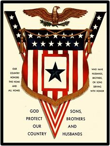 """World War Two Era New Metal Sign: """"God Protect Our Country Sons, Bros, Husbands"""""""