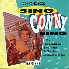 """CONNY FROBOESS - SING CONNY SING - REMIX 92 7"""" SINGLE (664)"""