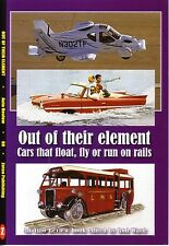 Book - Out of their Element - Amphibious Amphicar DUKW Aerocar Convair Railcars