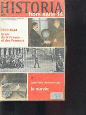 Historia hors serie n14 la survie 1940-1942 /