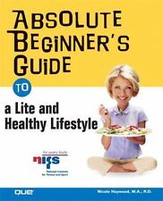Absolute Beginner's Guide to a Lite and Healthy Lifestyle