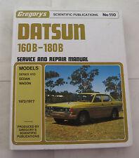 Datsun 160B 180B Service and Repair Manual 1972 - 1977 Series 610 Sedan Wagon