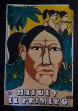 HATUEY / Rare 1993 Cuban OSPAAAL Silkscreen Poster Salutes Taino Chief CUBA ART