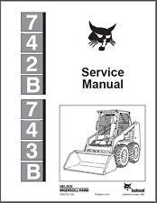 Bobcat 742B 743B Skid Steer Loader Service Manual on a CD  ----    742 B 743 B