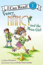 I Can Read Level 1: Fancy Nancy and the Mean Girl by Jane O'Connor (2011,...