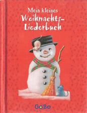 Mein kleines Weihnachts-Liederbuch gebunden Illustriert, mit Noten und Text