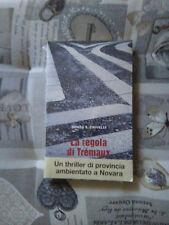 La Regola Di Trémaux - Renzo S. Crivelli - Interlinea Editore - 2007