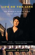 Life on the Line: One Woman's Tale of Work-ExLibrary