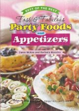 Best of the Best Fast and Fabulous Party Foods and
