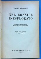 VIAGGI- G. MACCREAGH NEL BRASILE INESPLORATO 16 TAVOLE F. TESTO ED. GENIO  L3222