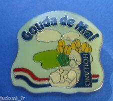 Pin's pin FROMAGE GOUDA DE MAI (ref L33)