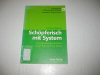 Schöpferisch mit System von Andreas Novak  (2001)