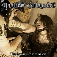 MASTERS OF DISGUISE - THE SAVAGE AND THE GRACE  CD NEU