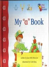 """My """"a"""" Book (First Steps to Reading),jane belk moncure"""