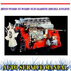 HINO WO6D-TI WO6D-TI-II MARINE DIESEL ENGINE WORKSHOP SERVICE MANUAL ~ DVD