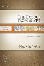 The Exodus from Egypt: Moses and God`s Mercy (MacArthur Old Testament -ExLibrary