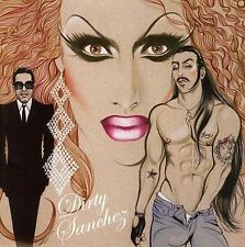 Dirty Sanchez CD Really Rich Italian Satanists U Got The Look Tranny Sex Party