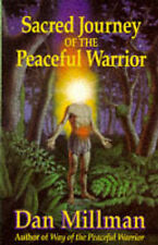 Sacred Journey of the Peaceful Warrior, Millman, Dan Paperback Book