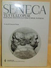 Poesia Trattati Filosofia Storia - SENECA TUTTE LE OPERE - Bompiani 1a 2001