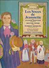 LES NOCES DE JEANNETTE BY VICTOR MASSE LP EMI PATHE C 051-12126 EXCEL COND