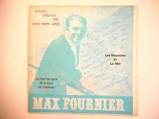 MAX FOURNIER : LE CHEF DE GARE DE LA GARE DE TOULOUSE *PHOTOS* ♦ 45 TOURS EP ♦