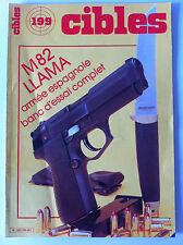 CIBLES n°199 du 10/1986; M 82 LLama/ Armées Espagnole/ L'épieu de chasse
