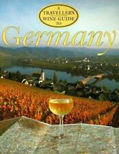 A Traveller's Wine Guide to Germany (Traveller's Wine Guides)
