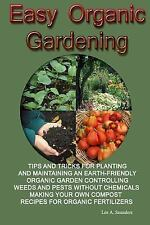 Correct Times: Easy Organic Gardening : Tips and Tricks for Planting and...