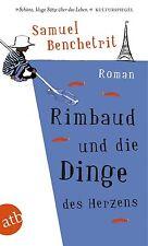 Rimbaud und die Dinge des Herzens von Samuel Benchetrit UNGELESEN